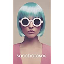 Saccharoses (French Edition)