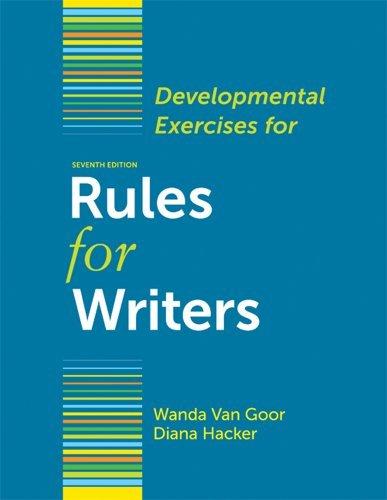 Developmental Exercises for Rules for Writers by Diana Hacker (2011-09-15) par Diana Hacker;Wanda Van Goor