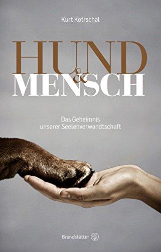 Hund & Mensch: Das Geheimnis unserer Seelenverwandtschaft (Sex Zu Hause)