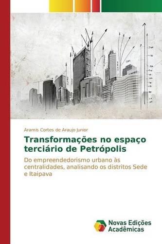 transformacoes-no-espaco-terciario-de-petropolis-do-empreendedorismo-urbano-as-centralidades-analisa