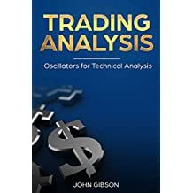 Trading Analysis: Oscillators for Technical Analysis (English Edition)