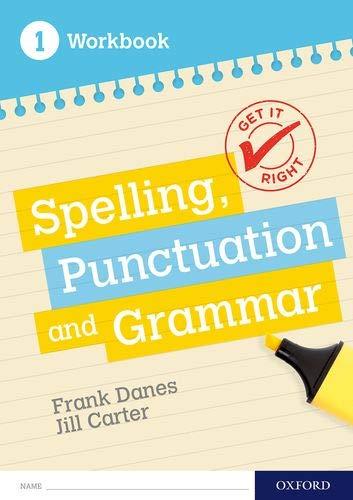Get It Right: KS3; 11-14: Spelling, Punctuation and Grammar workbook 1