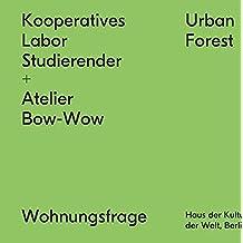 Kooperatives Labor Studierender + Atelier Bow-Wow (Wohnungsfrage / HKW Berlin)