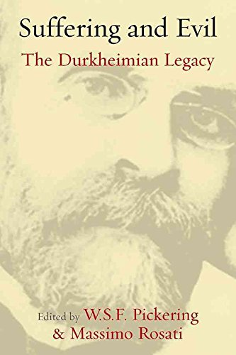 [Suffering and Evil: The Durkheimian Legacy] (By: W. S. F. Pickering) [published: April, 2012]