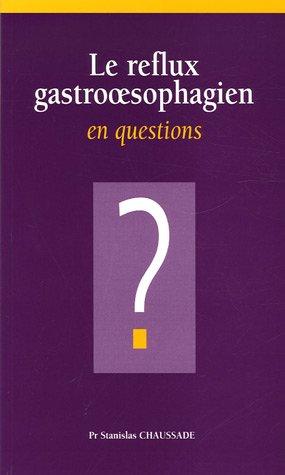 Le reflux gastrooesophagien en questions