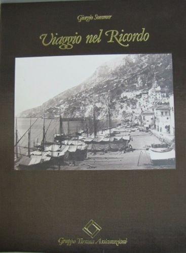 VIAGGIO NEL RICORDO AMALFI-POSITANO-VIETRI GIORGIO SOMMER+CUSTODIA - Amazon Libri