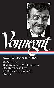 Kurt Vonnegut: Novels & Stories, 1963-1973:
