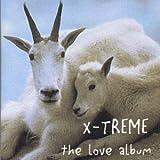 Songtexte von X-Treme - The Love Album