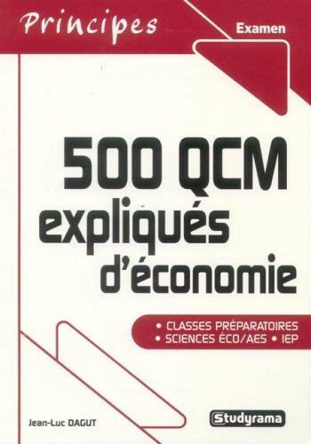 500 QCM expliqués d'économie