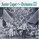 Xavier Cugat 1944 & 1945