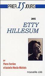 Prier 15 jours avec Etty Hillesum