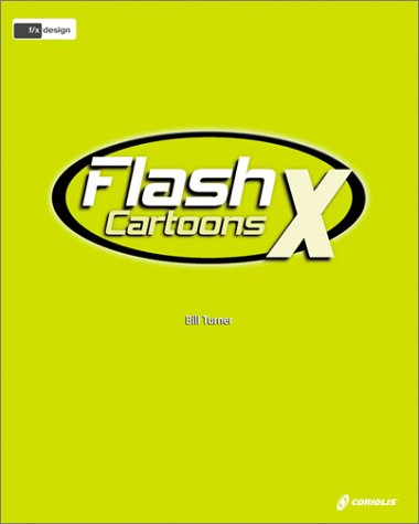 Dean & Tyler Flash X Cartoons F/X & Design with CDROM -