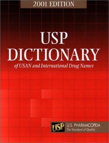 Usp Dictionary of Usan and International Drug Names 2001
