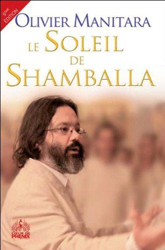 Le Soleil de Shamballa et l'école divine du Maître Saint Jean par Olivier Manitara