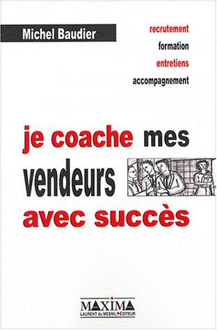 Je coache mes vendeurs avec succès