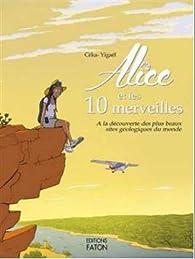 Alice et les dix merveilles par  Céka