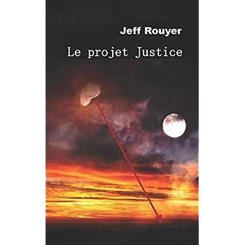 Le projet Justice