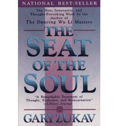 [(The Seat of the Soul)] [Author: Gary Zukav] published on (January, 1990)