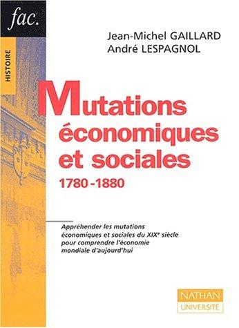 Mutations économiques et sociales : 1780-1880