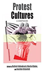 Protest Cultures: A Companion (Protest, Culture and Society)