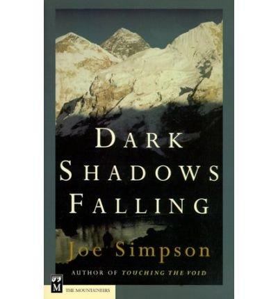 [(Dark Shadows Falling)] [Author: Joe Simpson] published on (November, 1999) par Joe Simpson
