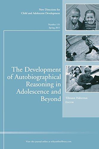 Development of Autobiographica (J-B CAD Single Issue Child & Adolescent Development)