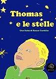 Scarica Libro Thomas e le stelle (PDF,EPUB,MOBI) Online Italiano Gratis