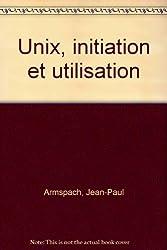 Unix : Initialisation [i.e. initiation] et utilisation
