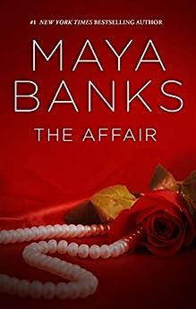 The Affair (The Anetakis Tycoons Book 3) (English Edition) van [Banks, Maya]