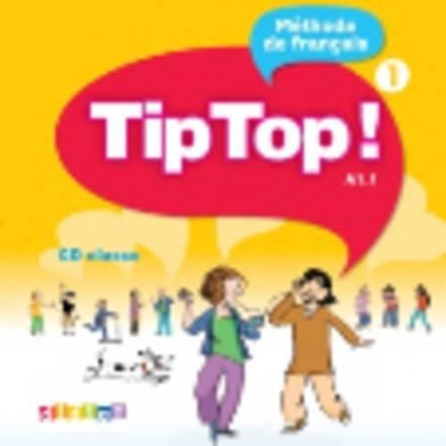 Tip Top!: CD-Audio pour la classe 1 por Adam