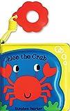 Bubbly Bath Buddies:Chloe the Crab by Stephen Barker (Illustrator) (Illustrated, 2 Jan 2009) Bath Book