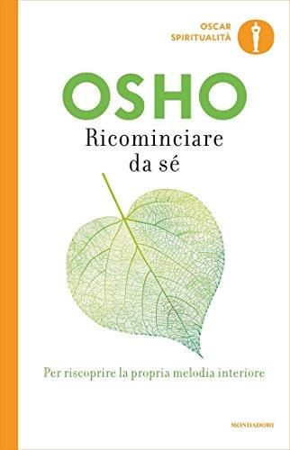 Ricominciare da sé (Oscar spiritualità) (Italian Edition) eBook ...