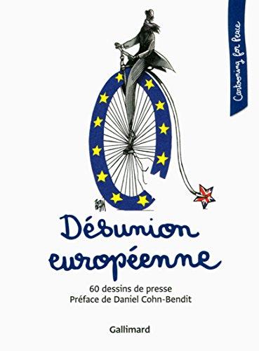 Dsunion europenne: 60 dessins de presse