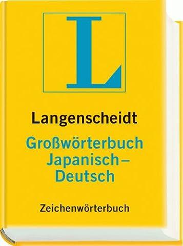 Langenscheidt Großwörterbuch Japanisch-Deutsch.
