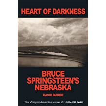 Heart of Darkness: Bruce Springsteen's Nebraska