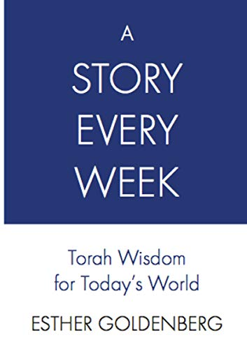 A Story Every Week: Torah Wisdom for Today's World (English Edition)