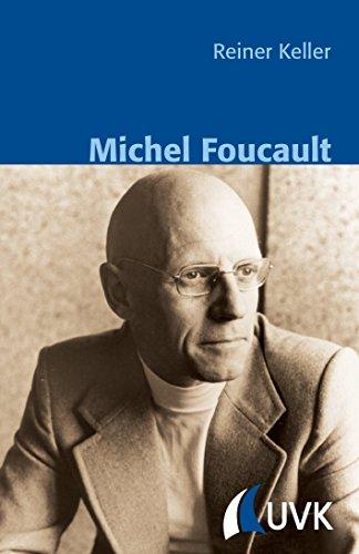 Michel Foucault (Klassiker der Wissenssoziologie)