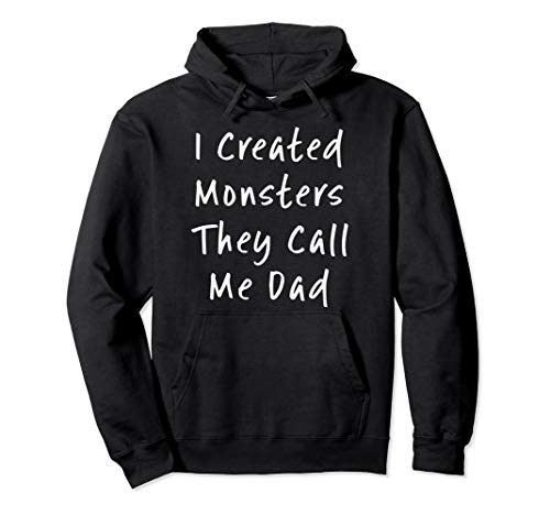 Teenager Für Kostüm Party - Halloween-Kostüm I Created Monsters You Call Me Dad Daddy Pullover Hoodie