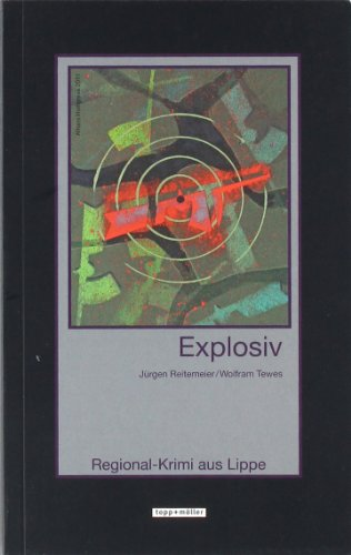 Explosiv: Regional-Krimi aus Lippe