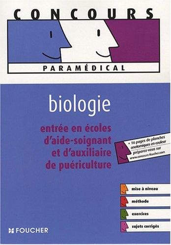 Entrée en école d'aide-soignant et d'auxiliaire de puériculture : Biologie (Ancienne Edition) par Jean-Yves Nogret