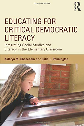 Educating for Critical Democratic Literacy