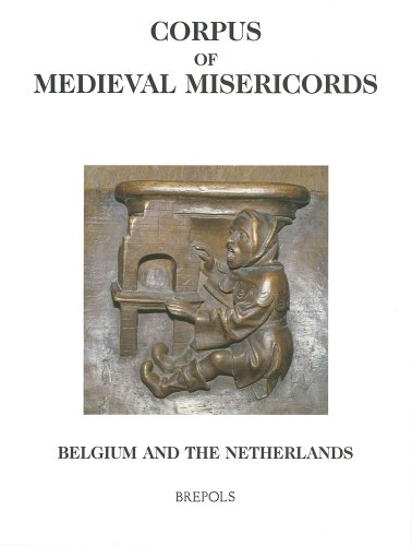 Corpus of Medieval Misericords: The Low Countries, Germany, Switzerland, And Italy par Elaine C Block, Christel Theunissen