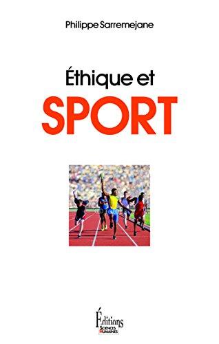 Ethique et sport par Philippe Sarremejane