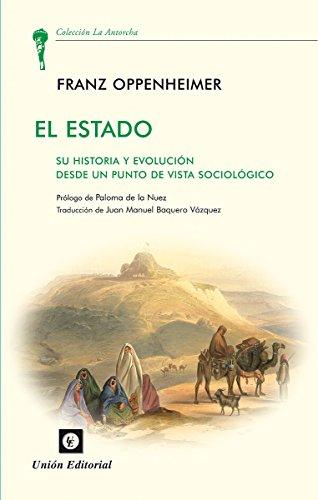 El Estado: Su historia y evolución desde el punto de vista sociológico (La Antorcha)