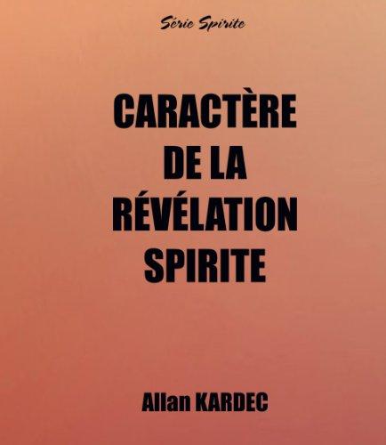 Caractère de la Révélation Spirite