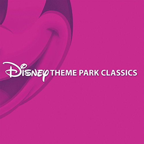 Disney Theme Park Classics - Classics Disney Cd