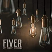 Fiver (Live Concert Recording) [Explicit]