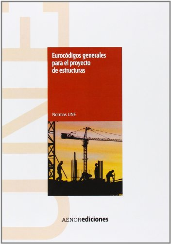 EUROCODIGOS GENERALES PARA EL PROYECTO DE ESTRUCTURAS