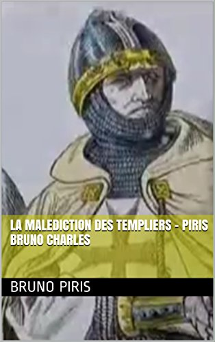 Livre gratuits La Malediction des Templiers - Piris Bruno charles pdf, epub ebook