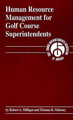 Human Resource Management for Golf Course Superintendents por Robert A. Milligan